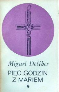 Miguel Delibes • Pięć godzin z Mariem