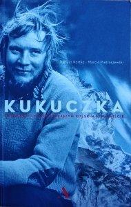 Dariusz Kortko, Marcin Pietraszewski • Kukuczka. Opowieść o najsłynniejszym polskim himalaiście