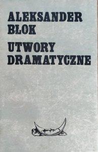 Aleksander Błok • Utwory dramatyczne
