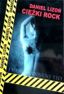 Daniel Lizoń • Ciężki rock