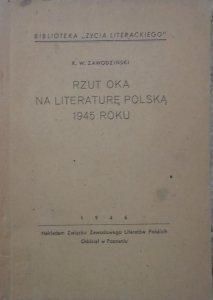 Karol Wiktor Zawodziński • Rzut oka na literaturę polską 1945 roku