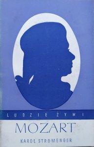Karol Stromenger • Mozart