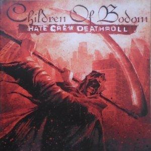 Children of Bodom • Hate Crew Deathroll • CD