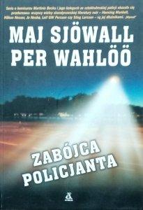 Per Wahloo, Maj Sjowall • Zabójca policjanta