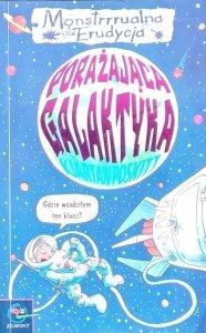 Kjartan Poskitt • Monstrrrualna Erudycja. Porażająca galaktyka