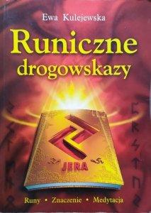 Ewa Kulejewska • Runiczne drogowskazy
