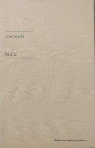 Jola Trela • Brulo
