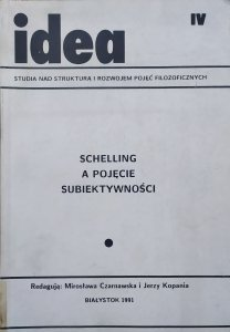 antologia • Schelling a pojęcie subiektywności
