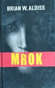 Brian Aldiss • Mrok