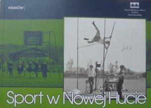 Sport w Nowej Hucie [Muzeum Historyczne Miasta Krakowa]