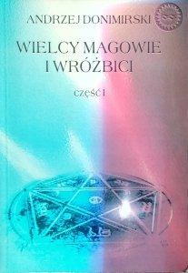 Andrzej Donimirski • Wielcy magowie i wróżbici
