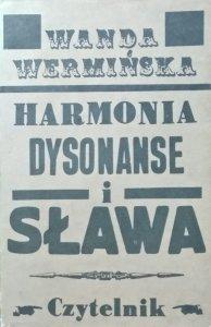 Wanda Wermińska • Harmonia, dysonanse i sława
