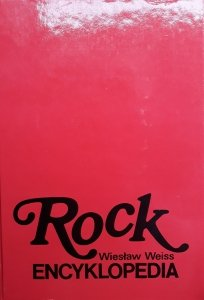Wiesław Weiss • Rock. Encyklopedia