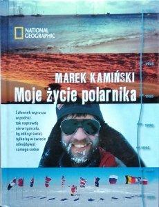Marek Kamiński • Moje życie polarnika