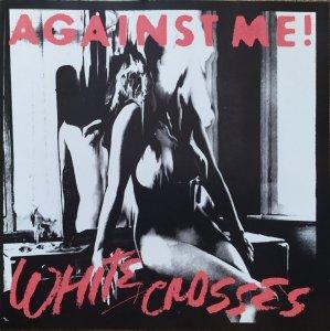 Against Me! • White Crosses • CD
