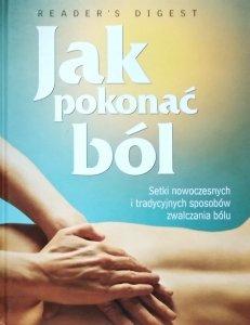 Jak pokonać ból • Readers's Digest