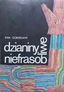 Ewa Gorzelany • Dzianiny niefrasobliwe