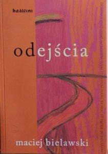 Maciej Bielawski • Odejścia