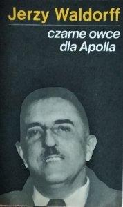 Jerzy Waldorff • Czarne owce dla Apolla