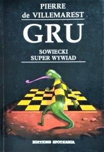 Pierre de Villemarest • GRU. Sowiecki super wywiad