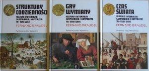 Fernand Braudel • Kultura materialna, gospodarka i kapitalizm XV-XVIII wiek. Struktury codzienności. Gry wymiany. Czas świata [komplet]