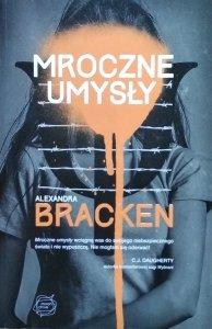 Alexandra Bracken • Mroczne umysły