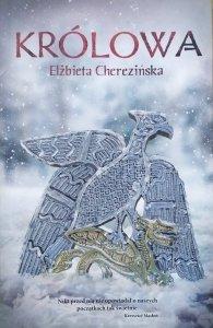 Elżbieta Cherezińska • Królowa