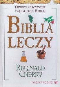 Reginald Cherry • Biblia leczy
