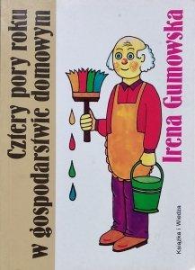 Irena Gumowska • Cztery pory roku w gospodarstwie domowym