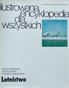 Ryszard Lewandowski, Zdzisław Brodzki, Stefan Górski • Lotnictwo. Ilustrowana Encyklopedia dla Wszystkich