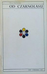 Anna Kamieńska • Od Czarnolasu. Najpiękniejsze wiersze polskie