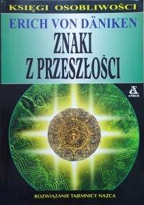 Erich von Daniken • Znaki z przeszłości