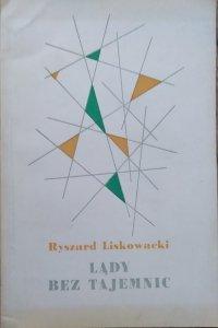 Ryszard Liskowski • Lądy bez tajemnic
