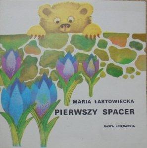 Maria Łastowiecka • Pierwszy spacer [Danuta Przymanowska-Boniuk] [Poczytaj mi mamo]