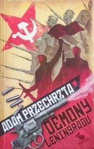 Adam Przechrzta • Demony Leningradu