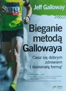 Jeff Galloway • Bieganie metodą Gallowaya