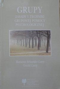Marianne i Gerald Corey • Grupy. Zasady i techniki grupowej pomocy psychologicznej