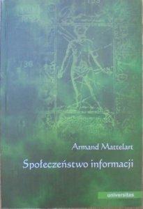 Armand Mattelart • Społeczeństwo informacji