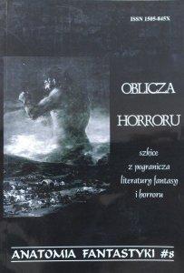 red. Anna Derlatka • Oblicza horroru. Szkice z pogranicza literatury fantasy i horroru