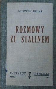 Milowan Dżilas • Rozmowy ze Stalinem [Instytut Literacki]
