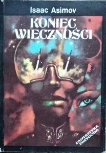 Isaac Asimov • Koniec wieczności