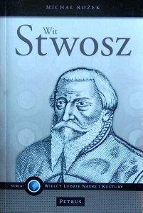 Michał Rożek • Wit Stwosz
