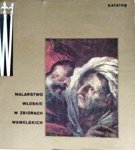 Maria Skubiszewska • Malarstwo włoskie w zbiorach wawelskich