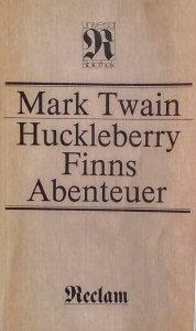Mark Twain • Huckleberry Finns Abenteuer