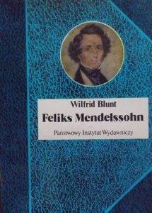 Wilfrid Blunt • Feliks Mendelssohn. Na skrzydłach pieśni