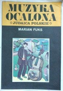 Marian Fuks • Muzyka ocalona