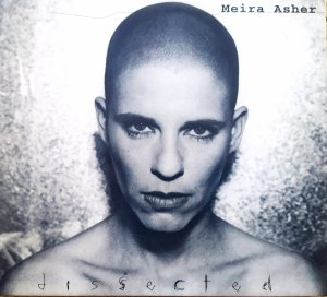Meira Asher • Dissected • CD