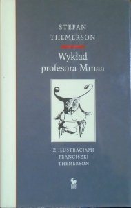 Stefan Themerson • Wykład profesora Mmaa