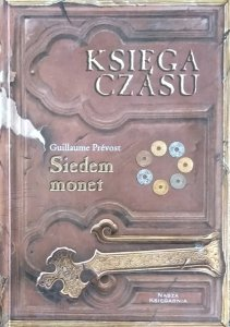 Guillaume Prevost • Siedem monet. Księga czasu II