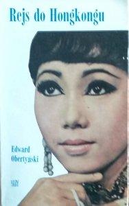Edward Obertyński • Rejs do Hongkongu